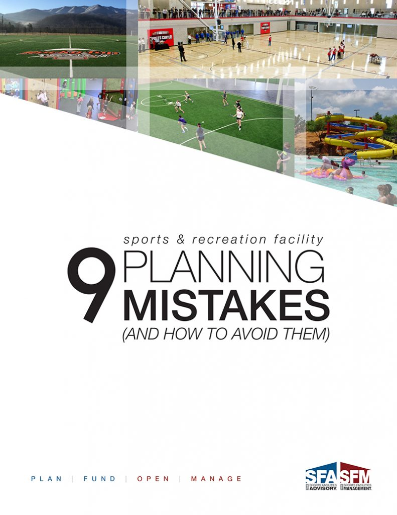 Planning mistakes article by Sports Facilities Advisory